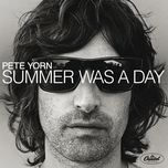 summer was a day (single) - pete yorn