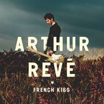 french kiss (single)  - arthur reve