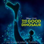 the good dinosaur (original motion picture soundtrack) - jeff danna, mychael danna, nicholas dodd