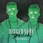 jaded (lone remix) - disclosure