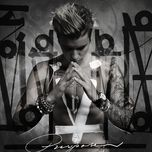 purpose (deluxe edition) - justin bieber