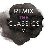 remix the classics (vol. 1) - v.a