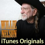 willie nelson itunes originals - willie nelson