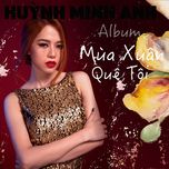 mua xuan que toi - huynh minh anh