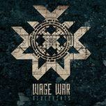 blueprints - wage war