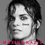 dreck. (single)  - maxine kazis