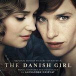 the danish girl ost - alexandre desplat