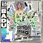 but you caint use my phone (re-release) - erykah badu
