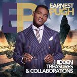 hidden treasures & collaborations - earnest pugh