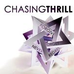 forgive forget never regret (ep) - chasing thrill