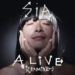 alive (remixes ep) - sia