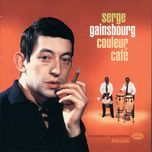 couleur cafe - serge gainsbourg