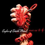 heart on (bonus track version) - eagles of death metal