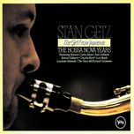 the girl from ipanema - the bossa nova years - stan getz, v.a