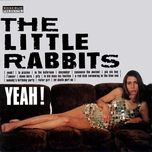 yeah - little rabbits