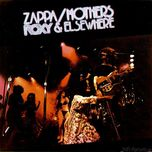 roxy & elsewhere - frank zappa, the mothers