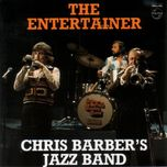 the entertainer - chris barber's jazz band