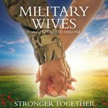 stronger together - military wives