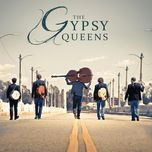 the gypsy queens - the gypsy queens