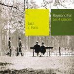les 4 saisons - raymond fol