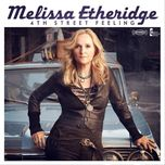 4th street feeling - melissa etheridge