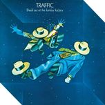 shoot out at the fantasy factory - traffic