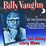 sail along silv'ry moon - billy vaughn
