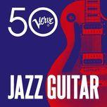 jazz guitar - verve 50 - v.a