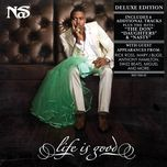 life is good (deluxe edition) - nas