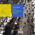 jazz aux champs-elysees - jack dieval