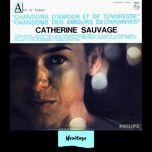 heritage - chansons d'amour et de tendresse - chansons des amours dechirantes- philips (1964) - catherine sauvage