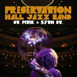 st. peter and 57th st. - preservation hall jazz band