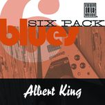 blues six pack - albert king