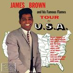 james brown and his famous flames tour the u.s.a. - james brown, the famous flames