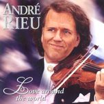 love around the world - andre rieu