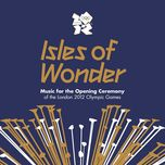 isles of wonder (music for the opening ceremony of the london 2012 olympic games) - v.a
