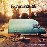 privateering (deluxe edition bonus disc) - mark knopfler