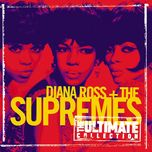 the ultimate collection:  diana ross & the supremes - the supremes, diana ross,