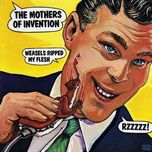 weasels ripped my flesh - frank zappa, the mothers of inventi