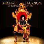 michael jackson: the remix suite - michael jackson