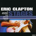 stages - eric clapton, john mayall, cream, b