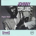 flyin' high - johnny copeland