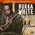 the sonet blues story - bukka white