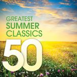 50 greatest summer classics - v.a