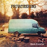 privateering (deluxe edition) - mark knopfler