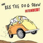 the rex the dog show - rex the dog