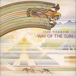 way of the sun - jade warrior