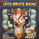 how's tricks - jack bruce