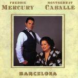 barcelona - montserrat caballe, freddie mercury,