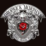 signed and sealed in blood - dropkick murphys